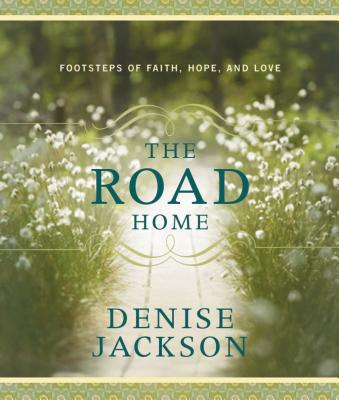 The Road Home - Jackson, Denise