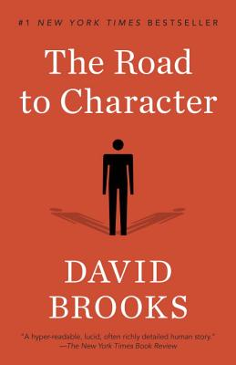 The Road to Character - Brooks, David