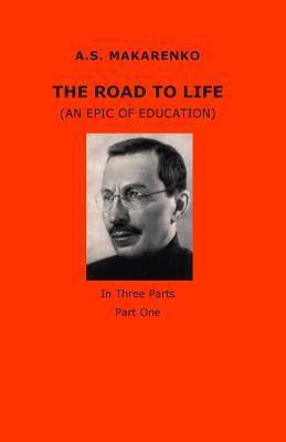 The Road to Life - Makarenko, A S