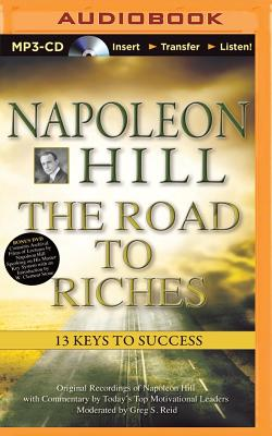 The Road to Riches: 13 Keys to Success - Hill, Napoleon, and Reid, Greg S