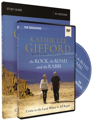 The Rock, the Road, and the Rabbi Study Guide with DVD: Come to the Land Where It All Began - Gifford, Kathie Lee, and Sobel, Rabbi Jason