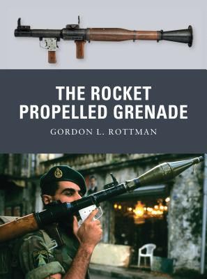 The Rocket Propelled Grenade - Rottman, Gordon L