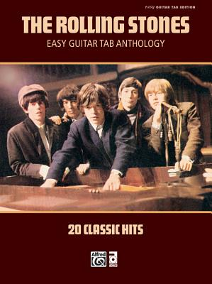 The Rolling Stones -- Easy Guitar Tab Anthology: 20 Classic Hits - Rolling Stones, The
