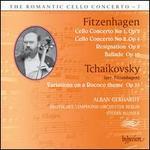 The Romanic Cello Concerto, Vol. 7: Fitzenhagen, Tchaikovsky