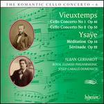 The Romantic Cello Concerto, Vol. 6: Vieuxtemps, Ysaÿe