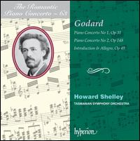 The Romantic Piano Concerto, Vol. 63: Godard - Tasmanian Symphony Orchestra; Howard Shelley (conductor)