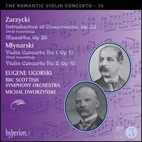 The Romantic Violin Concerto, Vol. 15 - Eugene Ugorski (violin); BBC Scottish Symphony Orchestra; Michal Dworzynski (conductor)