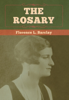 The Rosary - Barclay, Florence L