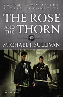 The Rose and the Thorn - J Sullivan, Michael