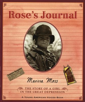 The Rose's Journal: A Photobiography - Moss, Marissa