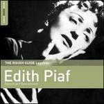 The Rough Guide Legends: Edith Piaf (Reborn and Remastered)