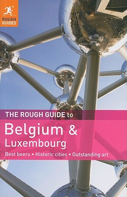 The Rough Guide to Belgium and Luxembourg - Lee, Phil, M.D.