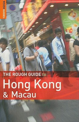 The Rough Guide to Hong Kong & Macau - Brown, Jules, and Leffman, David