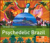 The Rough Guide to Psychedelic Brazil - Various Artists