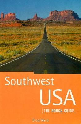 The Rough Guide to Southwest USA, 2nd Edition - Cresswell, Peterjon, and Ward, Greg