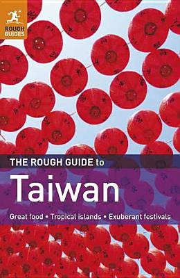 The Rough Guide to Taiwan - Keeling, Stephen