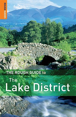 The Rough Guide to the Lake District - Rough Guides, and Brown, Jules