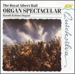 The Royal Albert Hall Organ Spectacular