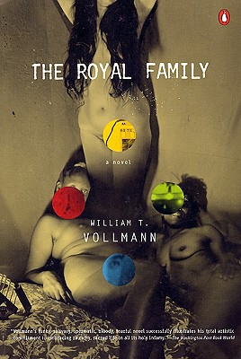 The Royal Family - Vollmann, William T
