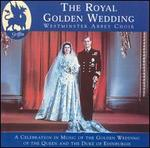 The Royal Golden Wedding