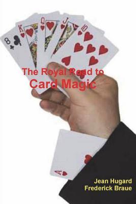 The Royal Road to Card Magic - Hugard, Jean