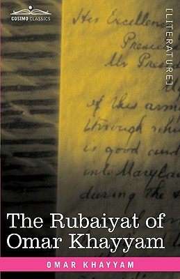 The Rubaiyat of Omar Khayyam: First, Second and Fifth Editions - Khayyam, Omar, and Fitzgerald, Edward (Translated by)