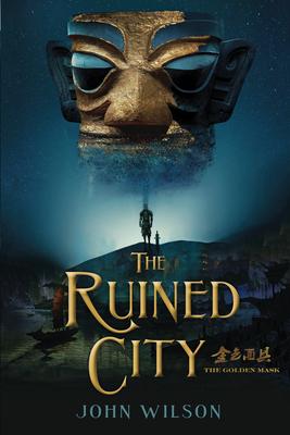The Ruined City - Wilson, John