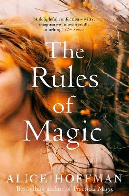 The Rules of Magic - Hoffman, Alice