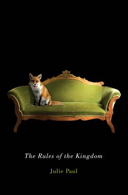 The Rules of the Kingdom - Paul, Julie