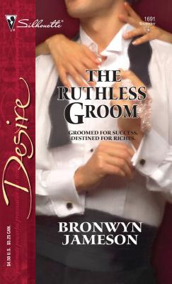 The Ruthless Groom - Jameson, Bronwyn
