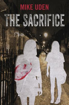 The Sacrifice - Uden, Mike