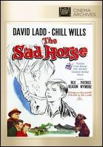 The Sad Horse - James B. Clark
