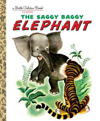 The Saggy Baggy Elephant - Golden Books, and Jackson, Byron