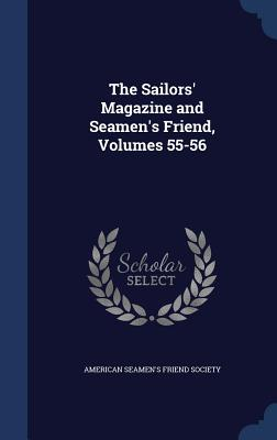 The Sailors' Magazine and Seamen's Friend, Volumes 55-56 - American Seamens Friend Society (Creator)