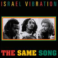 The Same Song - Israel Vibration