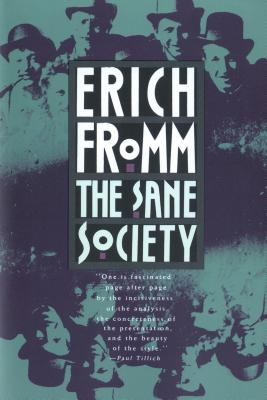 The Sane Society - Fromm, Erich