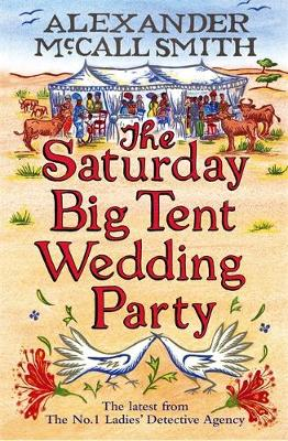 The Saturday Big Tent Wedding Party - McCall Smith, Alexander