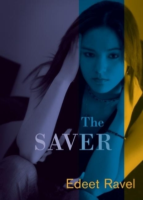 The Saver - Ravel, Edeet