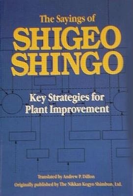The Sayings of Shigeo Shingo: Key Strategies for Plant Improvement - Shingo, Shigeo