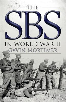 The SBS in World War II - Mortimer, Gavin