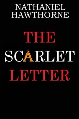 a history and symbolism in the scarlet letter by nathaniel hawthorne Biographycom presents author nathaniel hawthorne (1804-1864), who wrote 'the scarlet letter' and 'the house of seven gables.