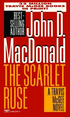 The Scarlet Ruse - MacDonald, John D
