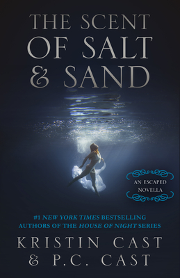 The Scent of Salt & Sand: An Escaped Novella - Cast, Kristin