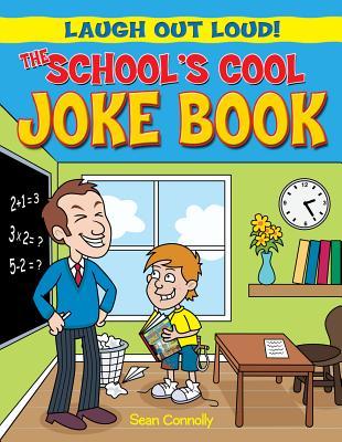 The Schools Cool Joke Book - Connolly, Sean