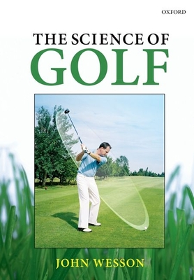 The Science of Golf - Wesson, John