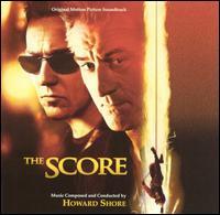 The Score [Original Motion Picture Soundtrack] - Howard Shore