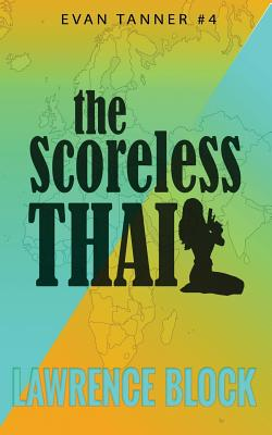 The Scoreless Thai - Block, Lawrence