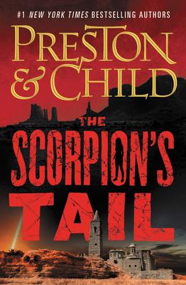 The Scorpion's Tail - Preston, Douglas, and Child, Lincoln