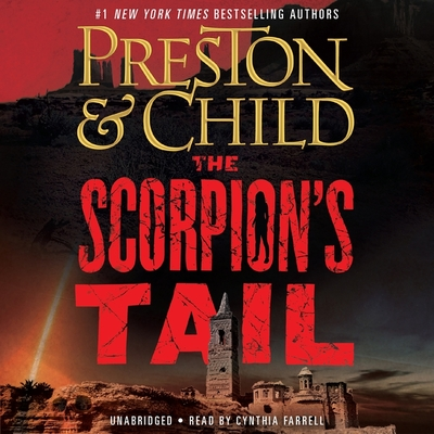 The Scorpion's Tail - Child, Lincoln, and Preston, Douglas, and Farrell, Cynthia (Read by)
