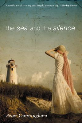 The Sea and the Silence - Cunningham, Peter